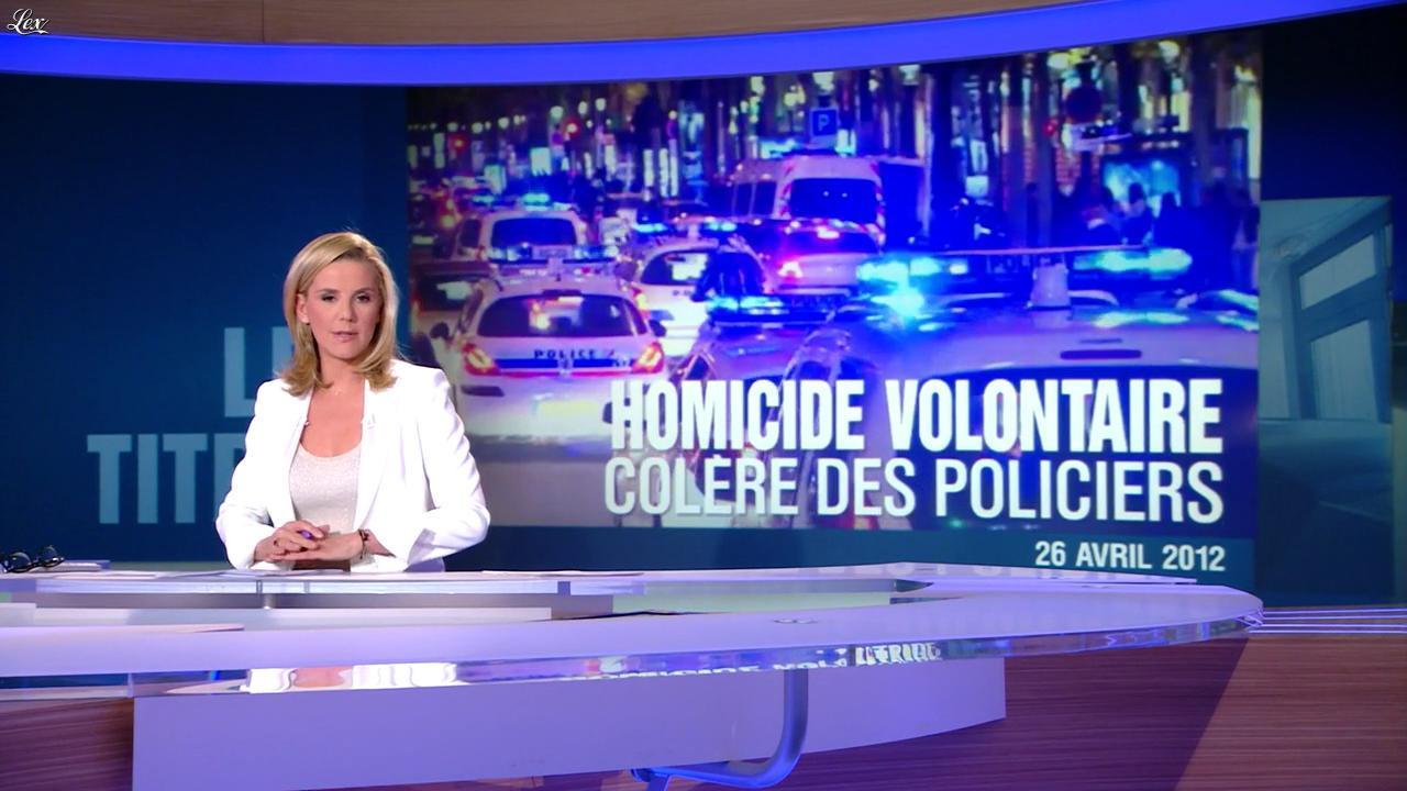 Laurence Ferrari au JT de 20h. Diffusé à la télévision le 26/04/12.